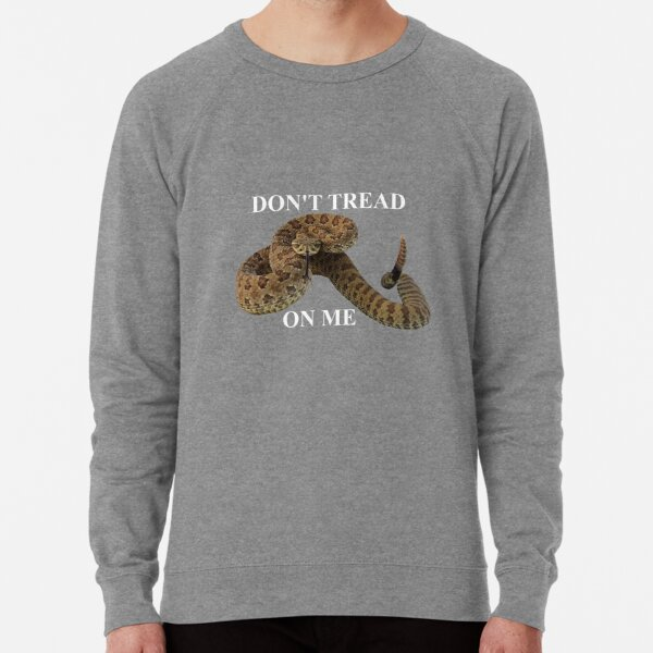 Dont Tread On Me (white lettering) Lightweight Sweatshirt