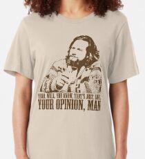 Das große Lebowski gerade wie Sie Meinung T-Shirt sind Slim Fit T-Shirt