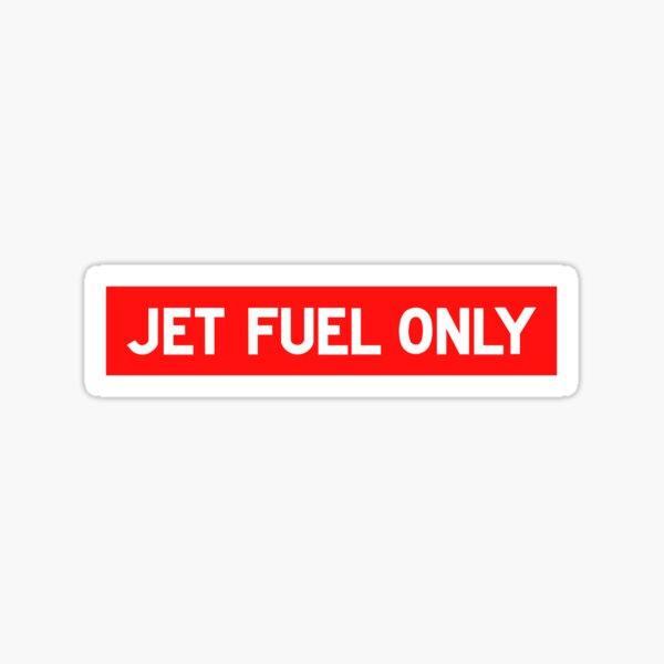 Jet Fuel Stickers