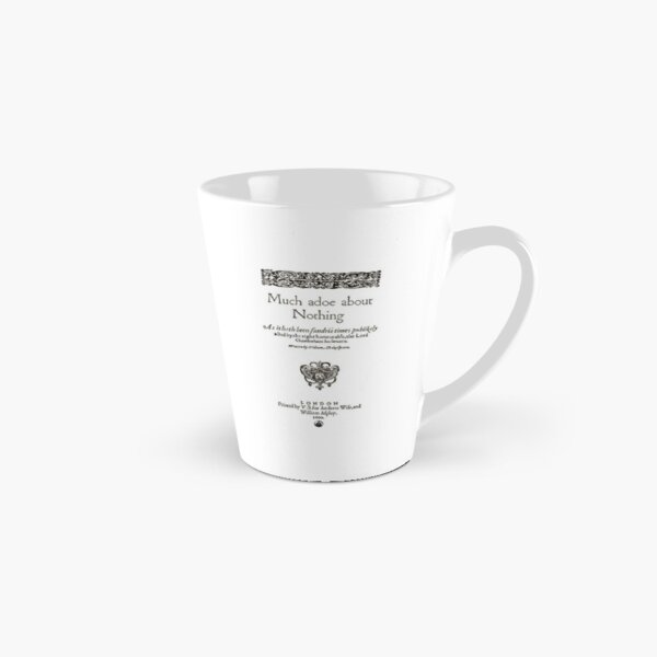 Shakespeare Much Ado About Nothing Frontpiece - Simple Black Version Tall Mug
