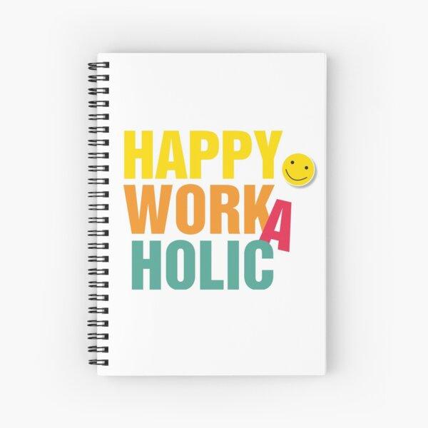 Happy Workaholic  Spiralblock