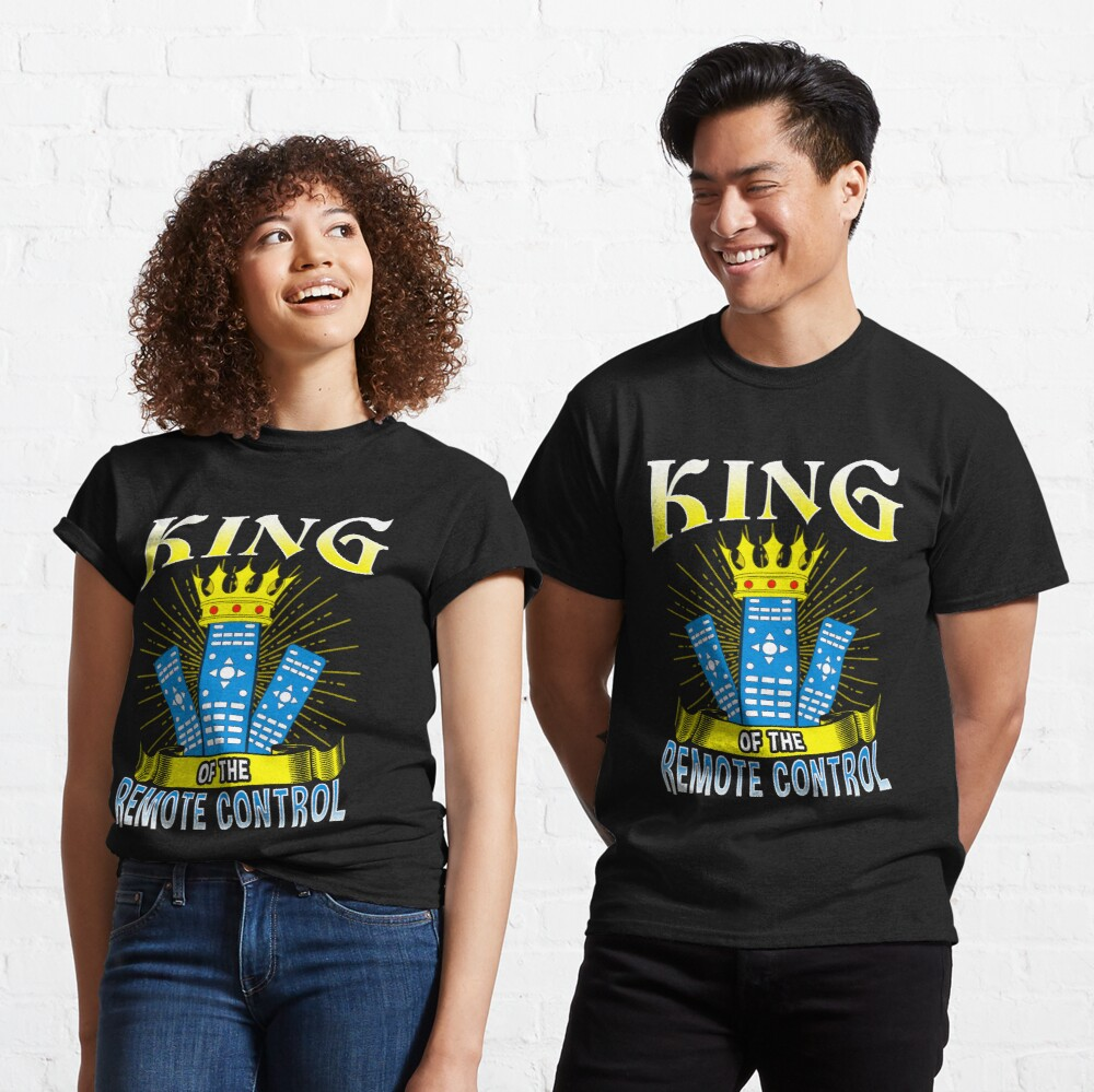 King of The Remote Control Classic T-Shirt