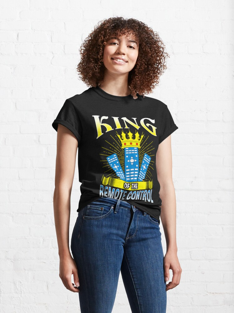 Alternate view of King of The Remote Control Classic T-Shirt
