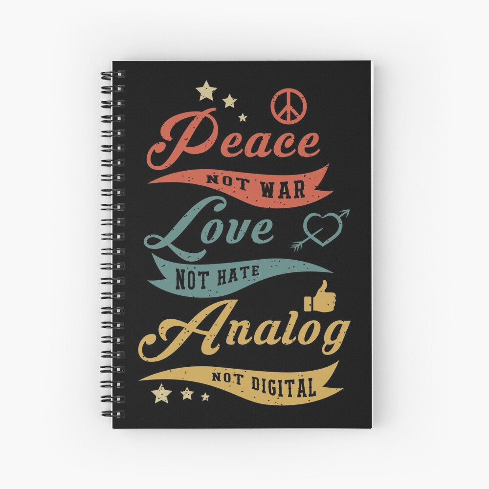 Analog Not Digital Spiral Notebook