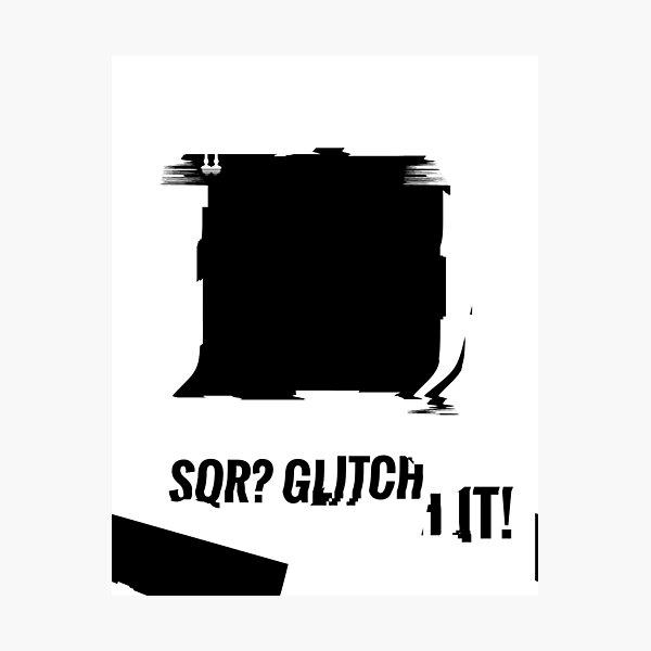 SQR? GLITCH IT! 3 Photographic Print