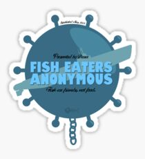 Fish Eaters Anonymous Sticker