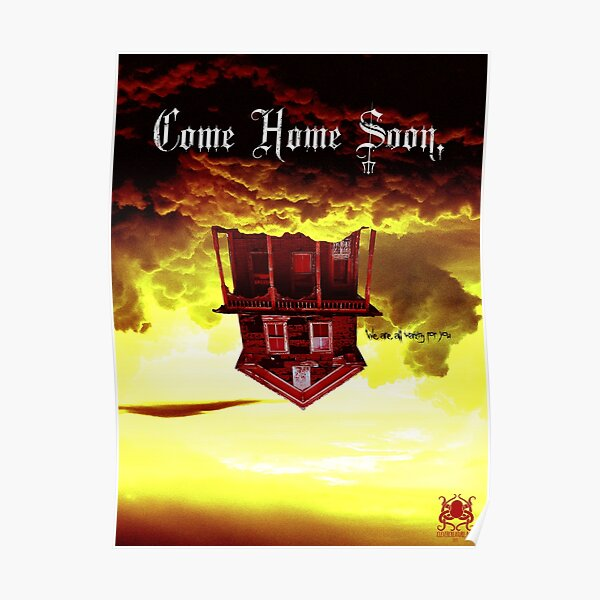 Come Home Soon. Poster