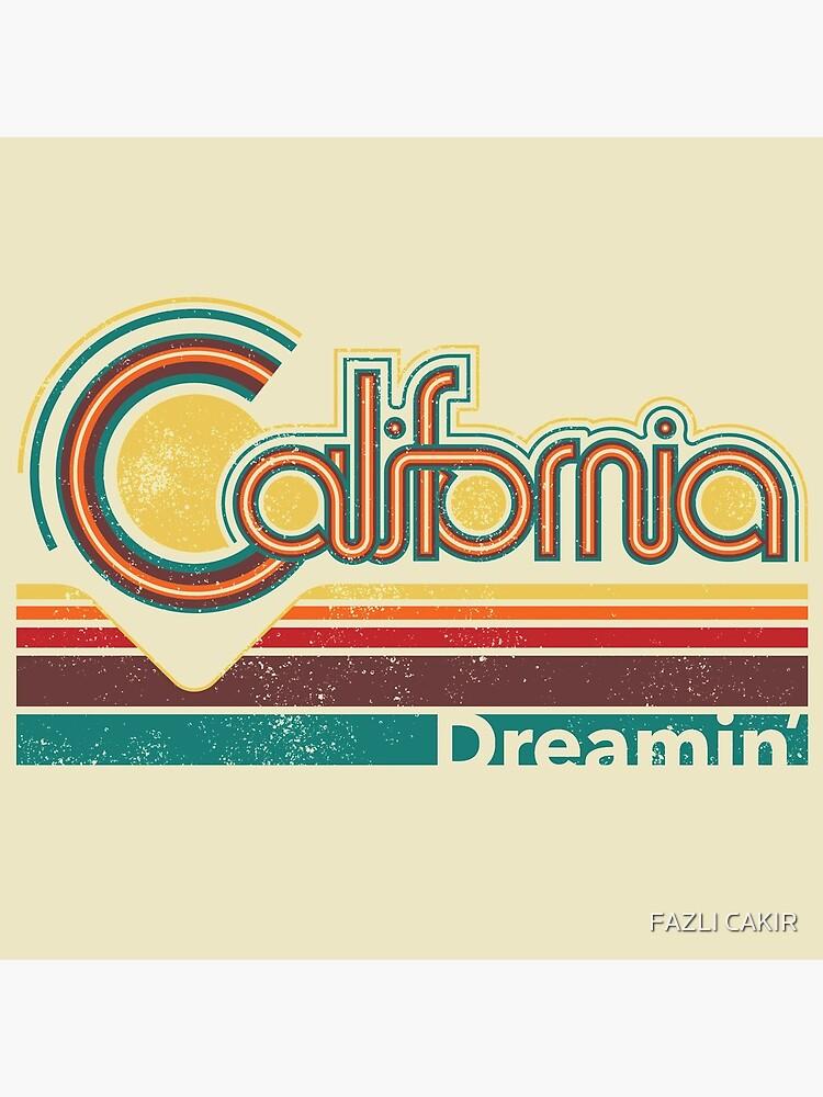 California Dreamin' retro poster design by fazlicakir