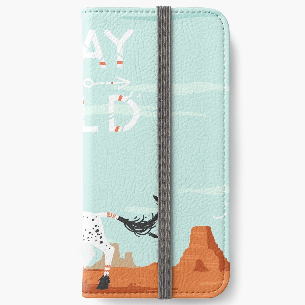 Stay Wild iPhone Wallet
