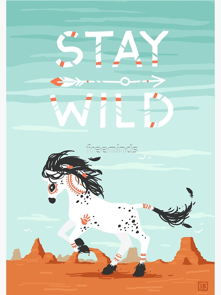 Stay Wild by freeminds