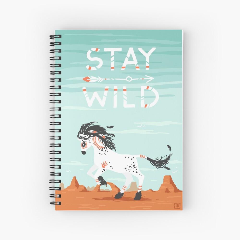 Stay Wild Spiral Notebook