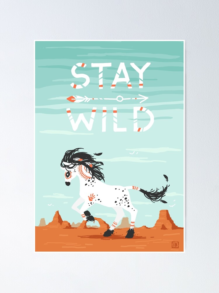 Alternate view of Stay Wild Poster