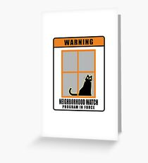 Neighborhood Watch Cat Greeting Card