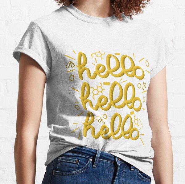 Hello! Classic T-Shirt