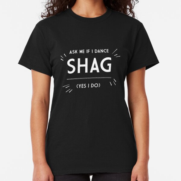 Shag Dancer Classic T-Shirt