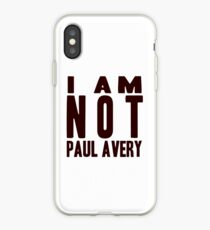 I Am Not Paul Avery iPhone Case