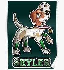 Skyler - Soccer Pointer Poster
