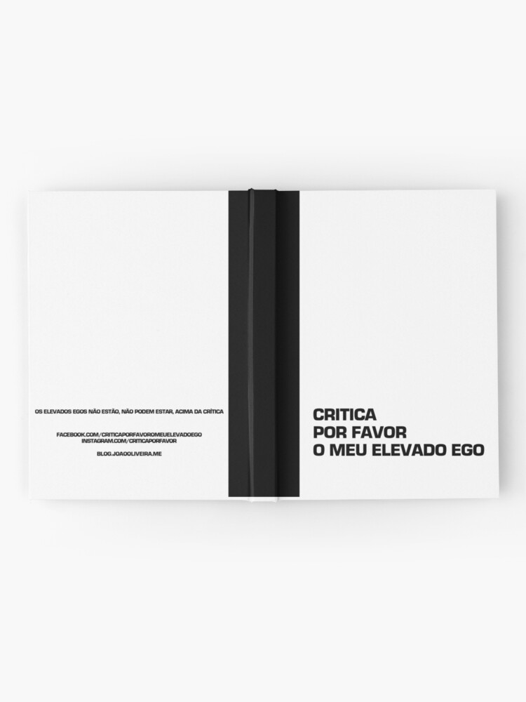 Alternate view of Critica por favor o meu elevado ego Hardcover Journal