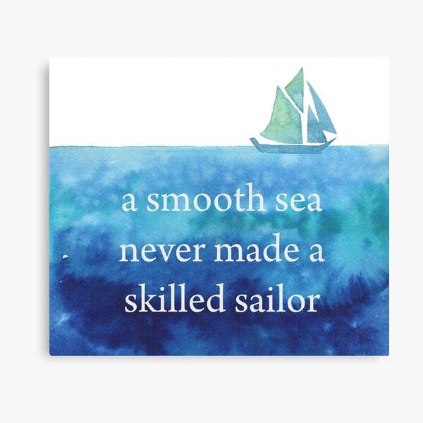 a smooth sea never makes a skillful sailor inspirational nautical themed burlap print nautical wall decor ocean decor I64