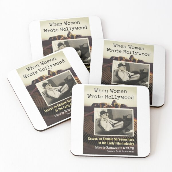 When Women Wrote Hollywood: Essays on Female Screenwriters in the Early Film Industry Coasters (Set of 4)