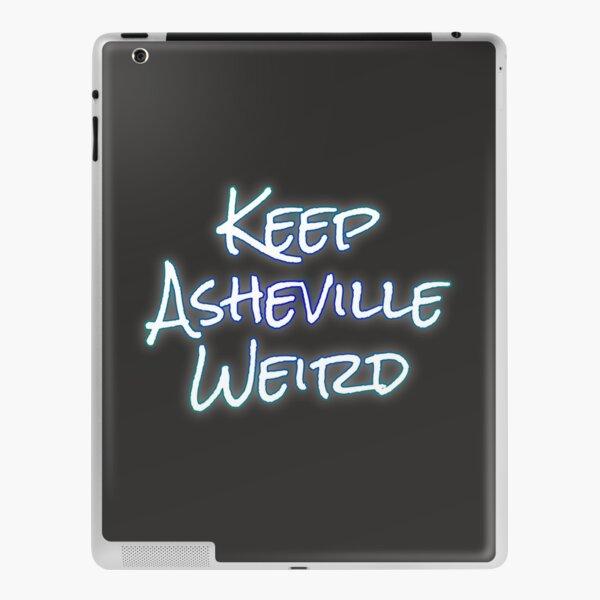Keep Asheville Weird Slogan iPad Skin