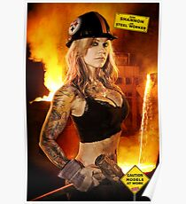 Caution: Models At Work - The Steel Worker Poster