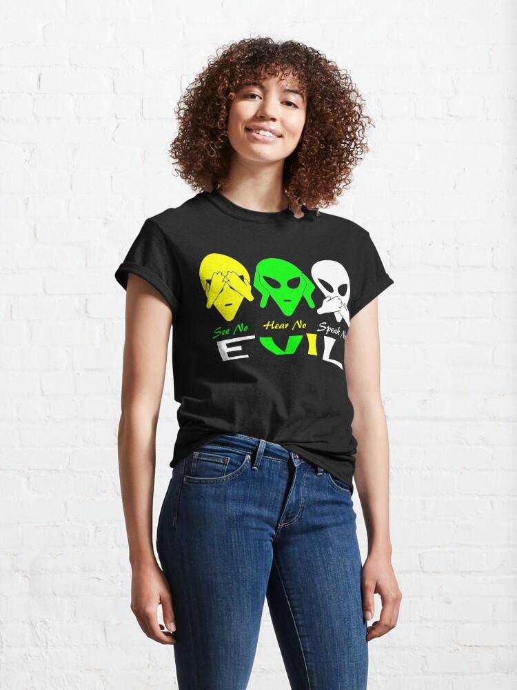 Alternate view of See Hear Speak No Evil Alien Design  Classic T-Shirt