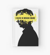 I BELIEVE IN SHERLOCK HOLMES Hardcover Journal