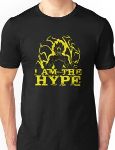 I AM THE HYPE Unisex T-Shirt