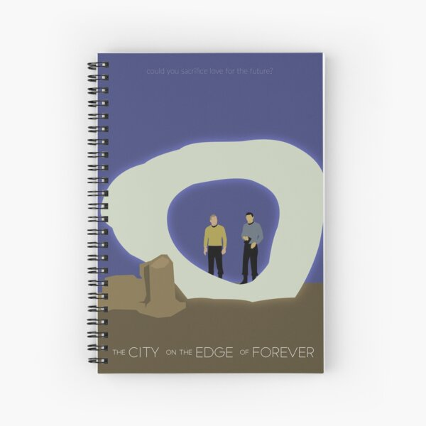 The City on the Edge of Forever Spiral Notebook