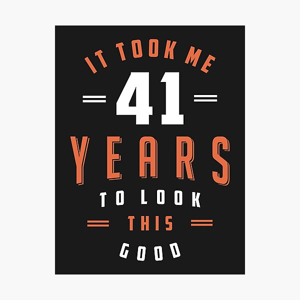Regalo de cumpleaños de 41 años Lámina fotográfica