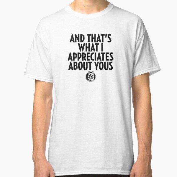 Letterkenny Appreciates Classic T-Shirt