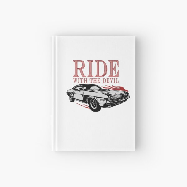 Ride With The Devil Hardcover Journal