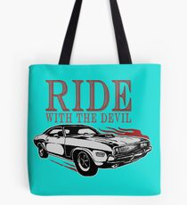 Ride With The Devil Tote Bag