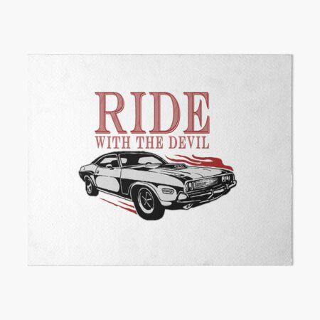 Ride With The Devil Art Board Print