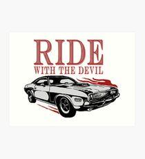 Ride With The Devil Kunstdruck