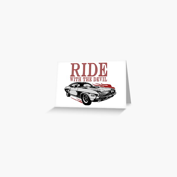 Ride With The Devil Greeting Card