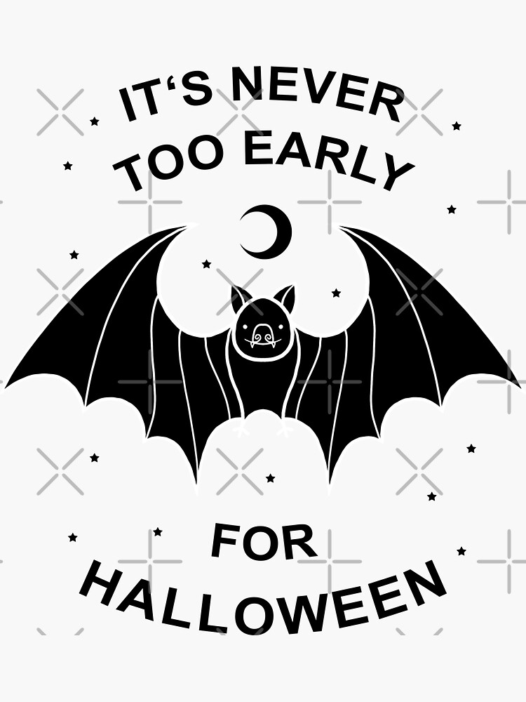 It's Never Too Early For Halloween by GODZILLARGE