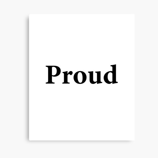 The word Proud in black color letters LGBT gay pride Canvas Print