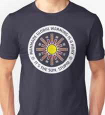 It's The Sun, Stupid Unisex T-Shirt