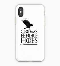 GoT Crows Before Hoes  iPhone Case