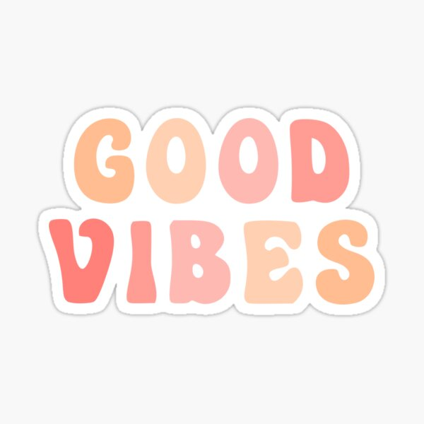 Peach Pink Good Vibes Sticker