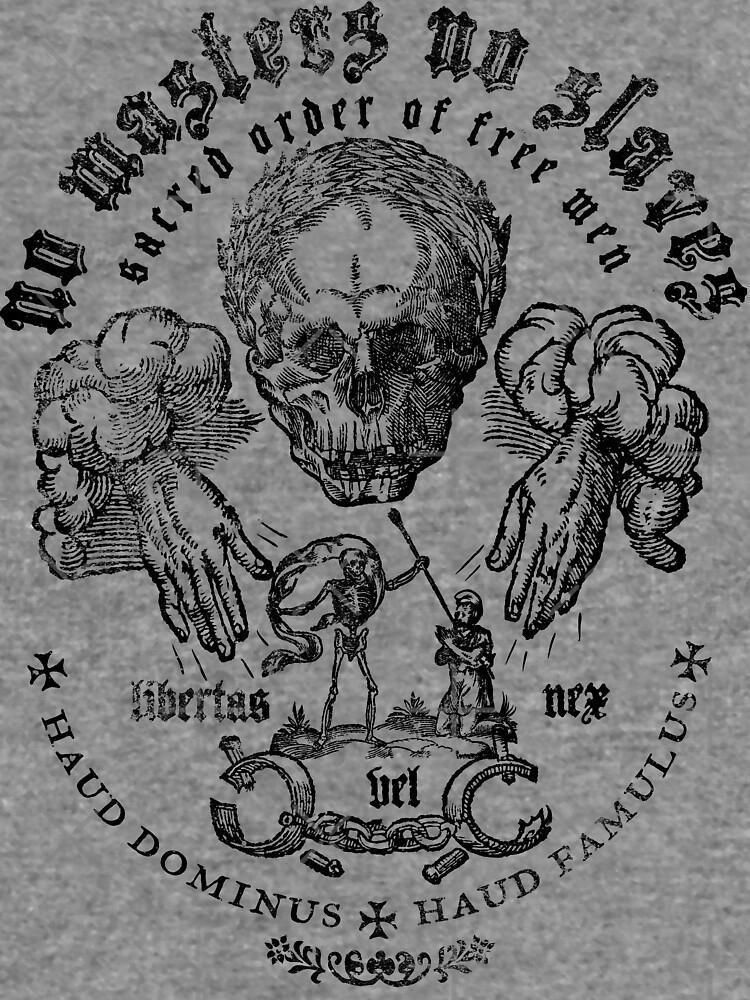 No Masters No Slaves by LibertyManiacs