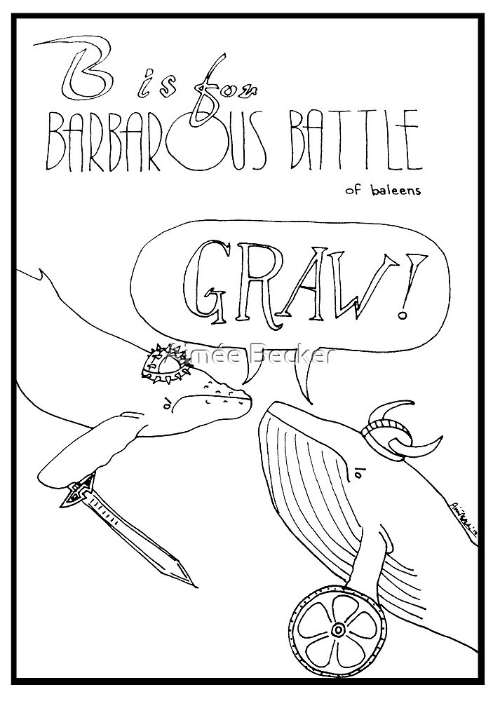 B is for Barbarous Battle of Baleens by Aimée Becker