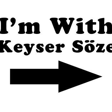 I'm With Keyser Söze by MediocrePastime
