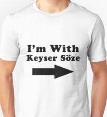 I'm With Keyser Söze T-Shirt