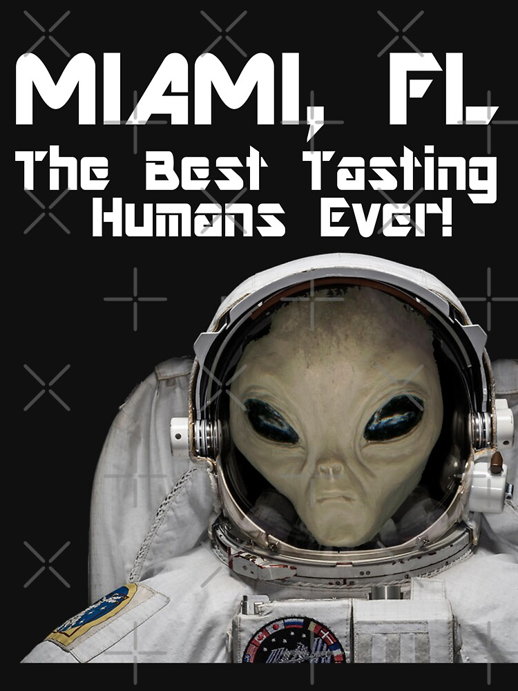 Miami, FL Best Tasting Humans Ever! Design  by Mbranco