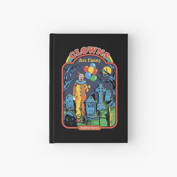 Clowns are Funny Hardcover Journal