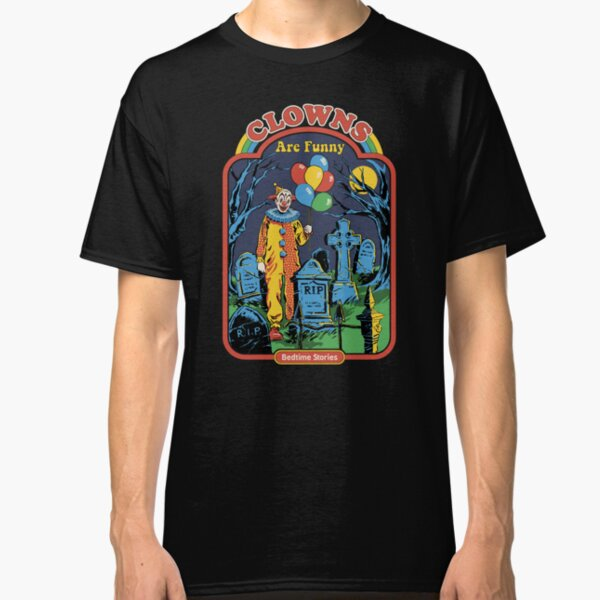 Clowns are Funny Classic T-Shirt