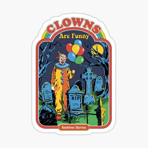 Clowns are Funny Sticker